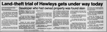 """Land-theft Trial of Hawleys Gets under way today"" newspaper clipping"